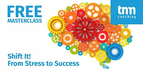 Shift It! From Stress to Success tickets