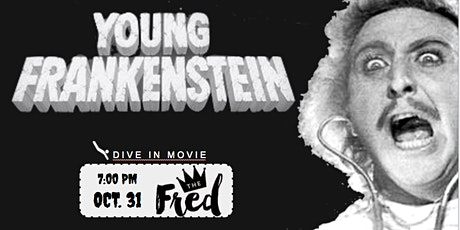 DIVE-In Movie & Dinner:  feat. Young Frankenstein (1974) tickets