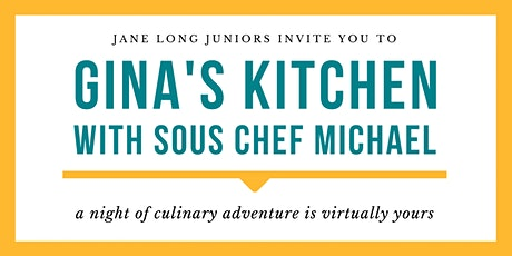 Gina's Kitchen with Sous Chef Michael tickets