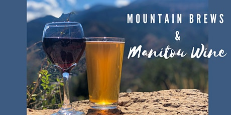 Mountain Brews & Manitou Wines Tasting Event tickets