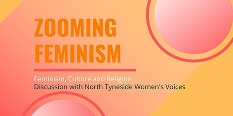 Zooming Feminism 9: Feminism, Religion and Culture tickets