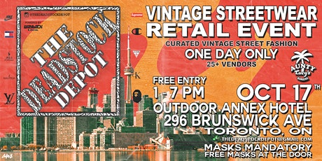 The Deadstock Depot | Vintage Streetwear Event - Toronto Oct, 17 2020 tickets