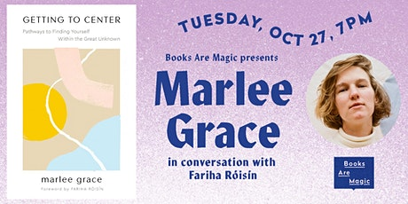 Marlee Grace: Getting to Center w/ Fariha Róisín tickets