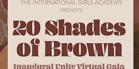 20 Shades of Brown Unity Virtual Gala tickets