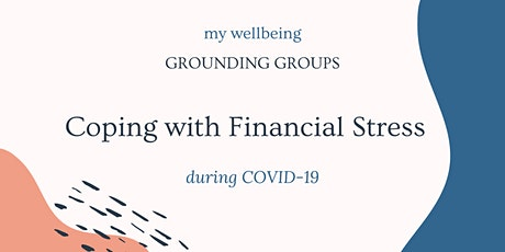 Grounding Group: Coping with Financial Stress During COVID-19