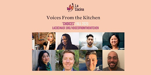 Voices from the Kitchen, Fall 2020: Choices