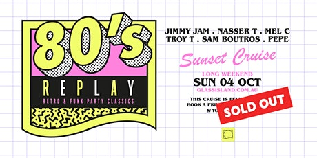 Glass Island pre. 80s REPLAY - Sun 4th October - Long Weekend - SOLD OUT tickets