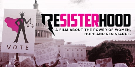 RESISTERHOOD Screening & Panel Discussion - Meaningful Movies Special Event tickets