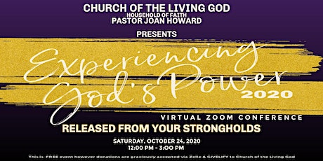 """Experiencing God's Power in 2020 """"Released from your Strongholds"""" tickets"""