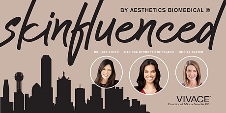 Skinfluenced by Aesthetics Biomedical® tickets
