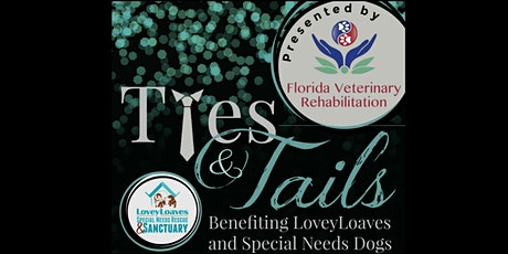 Ties & Tails 2021 - A Fundraising Event Benefiting Special Needs Dogs tickets