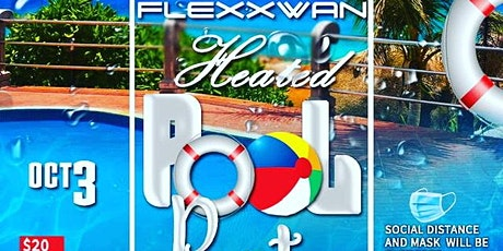 Flexxwan Heated Pool Party tickets