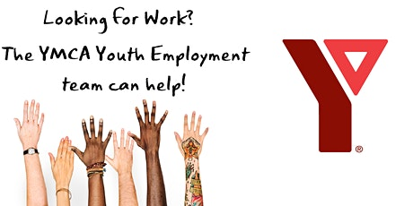 FREE PROGRAM - YMCA Youth Employment Bootcamp Information Session tickets