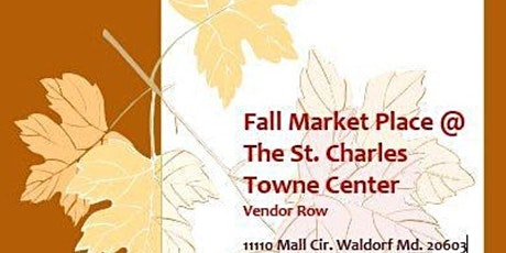 "Fall ""Halloween Weekend"" Market Place @ The St. Charles Towne Center tickets"