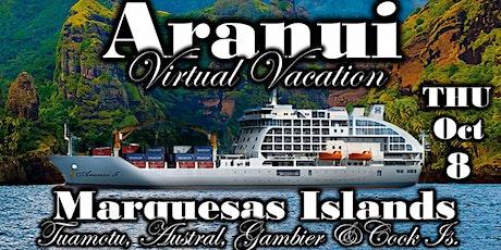 Aranui (Tahiti) Virtual Vacation with Anywhere But Here Travel tickets