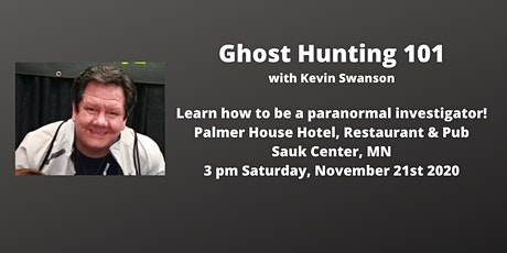 Ghost Hunting 101 class at the Palmer House Hotel, Restaurant & Pub tickets