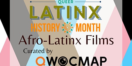 Queer Afro-Latinx Film Screening (Virtual, 3Day Access) tickets