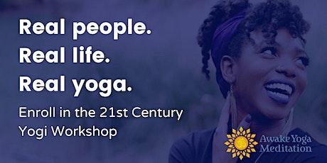 21st Century Yogi Workshop| Session 4 tickets