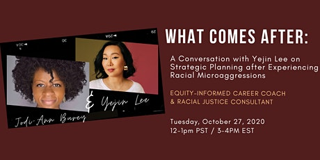 Strategic Career Planning After Experiencing Racial Microaggressions tickets