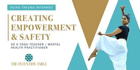 Creating Empowerment and Safety as a Teacher or Practitioner tickets