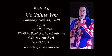 Elvis 5.0 We Salute You tickets