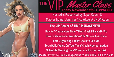 JNL VIP TIME MANAGEMENT MASTER CLASS! Crack Your Time Management Code! tickets