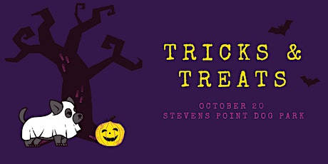 Tricks & Treats tickets