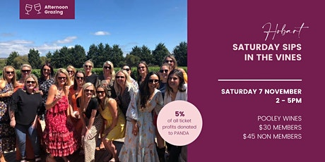 Saturday Sips In The Vines - Hobart tickets