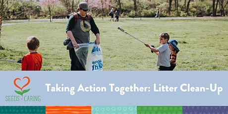 FULL:Taking Action Together Litter Clean-Up (In Person & Outdoors) 10.11.20 tickets