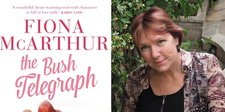 Morning Author Talk: Fiona McArthur - The Bush Telegraph tickets