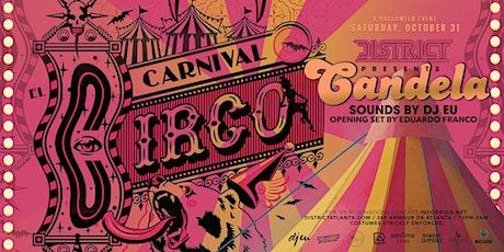 """Candela """"El Carnival Circo"""" tickets"""