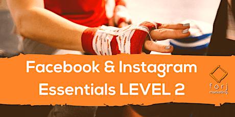 Facebook & Instagram Level 2 Workshop tickets