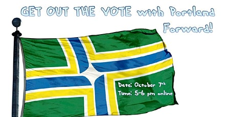Get Out the Vote with Portland Forward! tickets