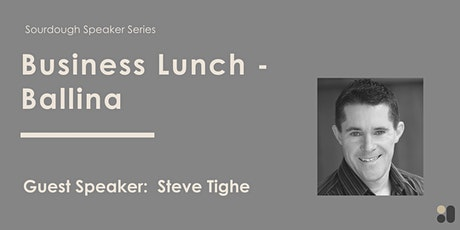 Sourdough Business Lunch - Creating Opportunities from Uncertainty tickets