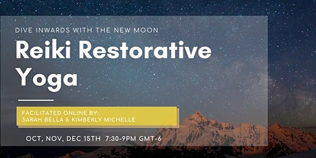 New Moon Reiki & Restorative Yoga tickets