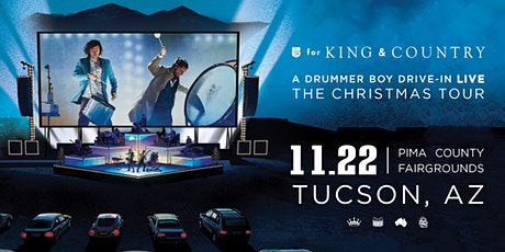 for KING and COUNTRY's A Drummer Boy Drive-In: The Christmas Tour Tucson tickets