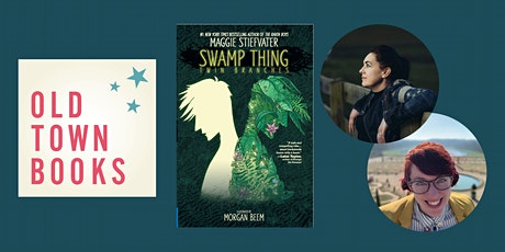 Author Event: Maggie Stiefvater & Morgan Beem - Swamp Things tickets