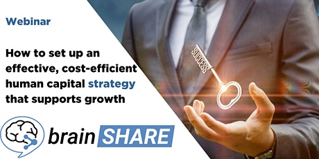 How to set up an effective human capital strategy that supports growth tickets