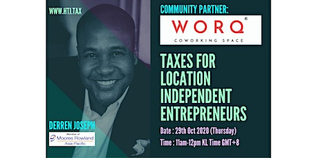 Taxes for Location Independent Entrepreneurs (KL, Malaysia Time) tickets