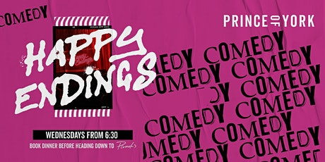 Prince of York presents: Happy Endings Comedy Club tickets
