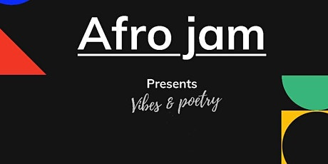 AFROJAM: VIBES & POETRY tickets