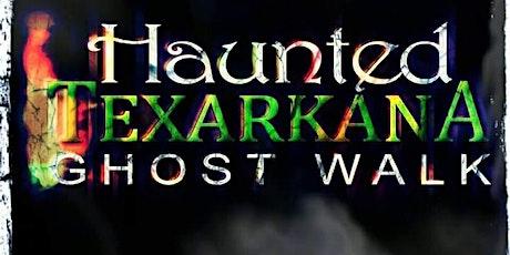 Haunted Texarkana Ghost Walk HALLOWEEN Tours tickets