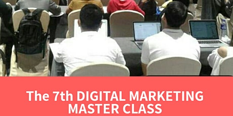 The 7th Digital Marketing Master Class 2020 tickets