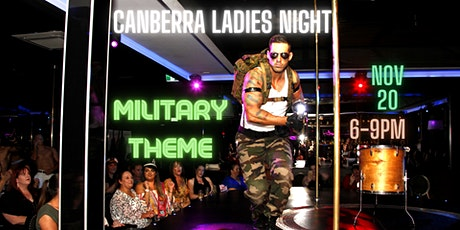 CANBERRA LADIESN NIGHT / MILITARY THEME tickets