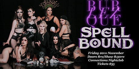 BurLEZque: Spellbound Encore tickets