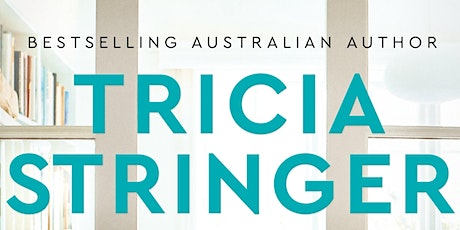 An evening with Tricia Stringer - The Family Inheritance book launch tickets