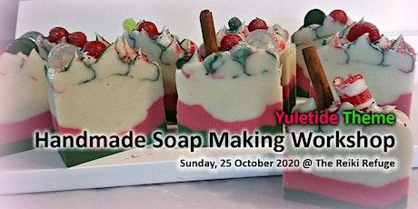Handmade Soap Making Workshop (Christmas Theme) tickets