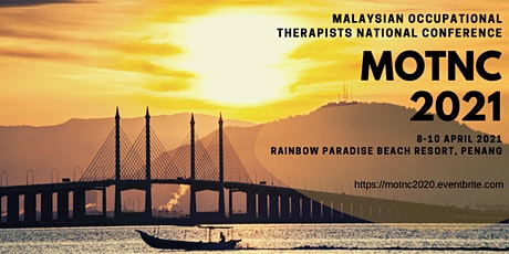 Malaysian Occupational Therapists National Conference (MOTNC 2021) tickets