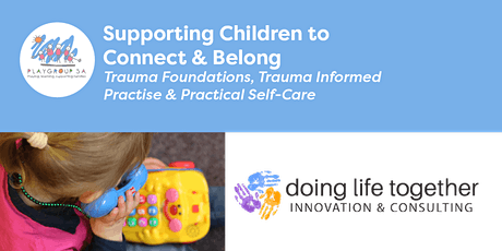 Supporting Children to Connect and Belong tickets