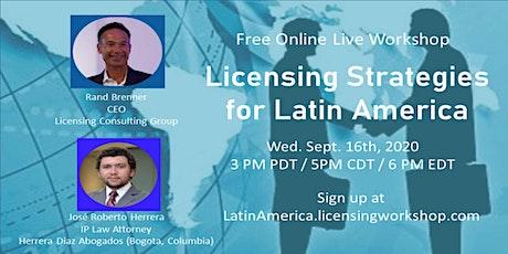 Licensing Strategies for Latin America - Workshop Replay billets